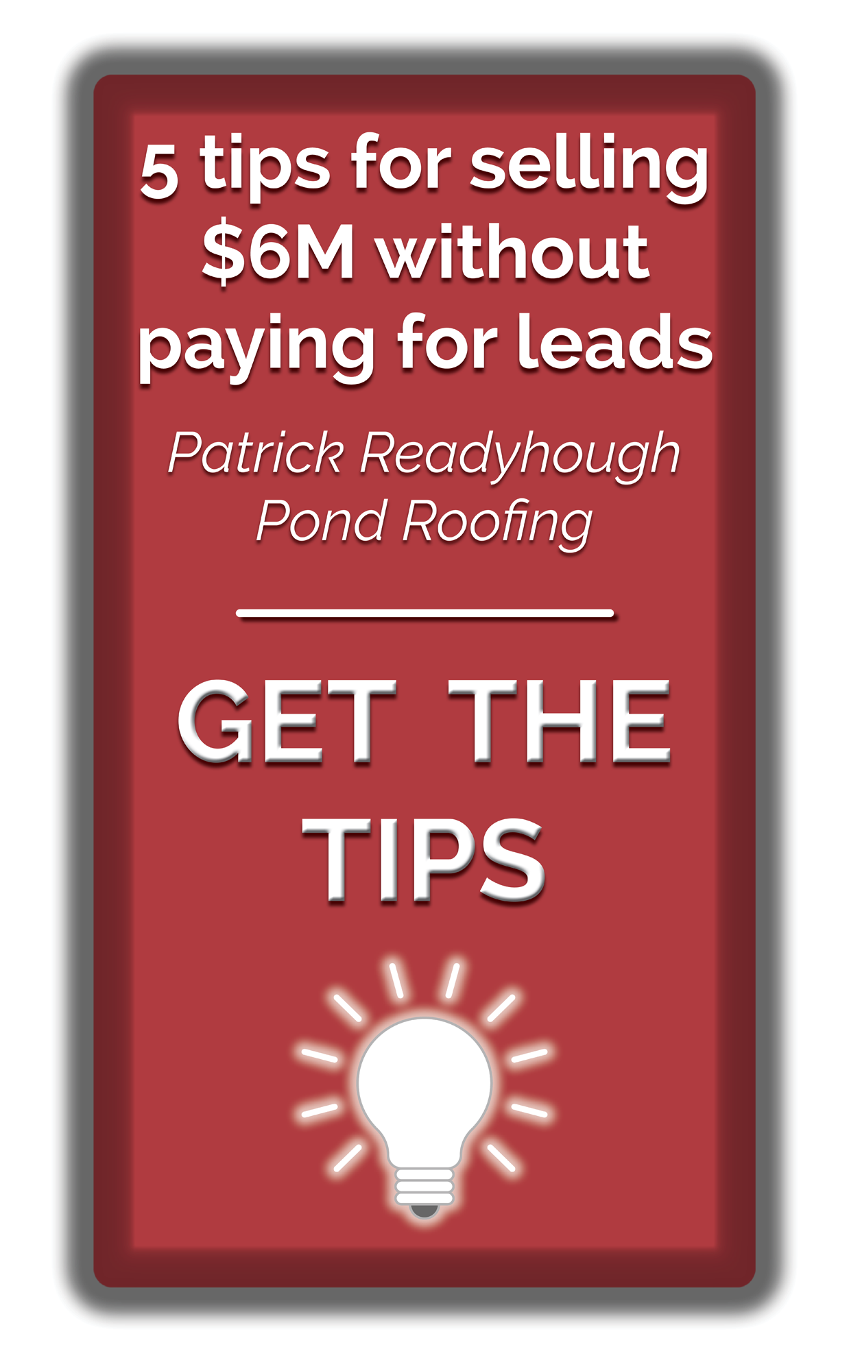 Get-The-Tips-Patrick-Readyhough-Button
